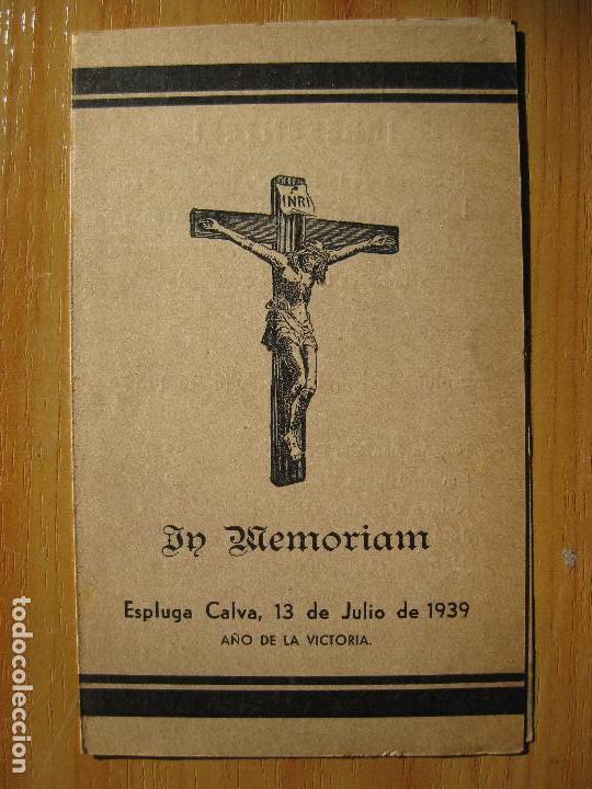 IN MEMORIAM - ESPLUGA CALVA, 13 DE JULIO DE 1939 (Militar - Guerra Civil Española)