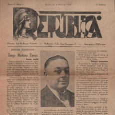Militaria: SEVILLA, - REPUBLICA-- EPOCA II Nº 1- 22 ABRIL 1936, DIEGO MARTINEZ BARRIOS, VER FOTOS. Lote 156812606