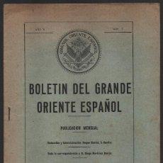 Militaria: SEVILLA,-MASONERIA,. BOLETIN DEL GRANDE ORIENTE ESPAÑOL- AÑO II Nº 7.AÑO 1927, VER FOTOS. Lote 156813090