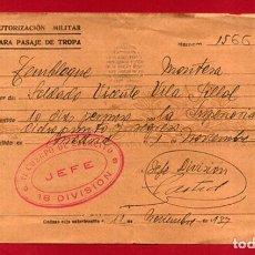 Militaria: DOCUMENTO GUERRA CIVIL AUTORIZACION MILITAR 1937 TEMBLEQUE A MONTESA VALENCIA B10 -2. Lote 159519234