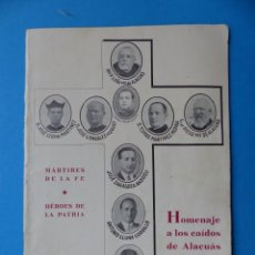 Militaria: ALACUAS, VALENCIA - HOMENAJE A LOS CAIDOS, MARTIRES DE LA FE, HEROES DE PATRIA - AÑO 1939. Lote 161813338