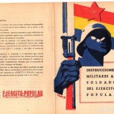 Militaria: INSTRUCCIONES MILITARES AL SOLDADO DEL EJERCITO POPULAR. AÑO 1938. GUERRA CIVIL ESPAÑOLA. Lote 165623357