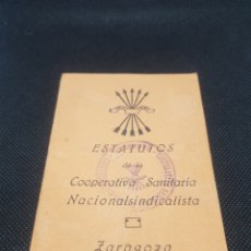 Militaria: ESTATUTOS COOPERATIVA NACIONAL SINDICALISTA ZARAGOZA FALANGE GUERRA CIVIL. Lote 165333872