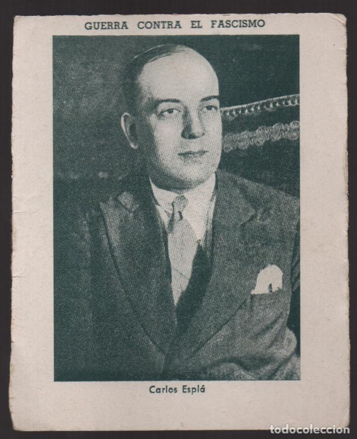 GUERRA CONTRA EL FASCISMO. -CARLOS ESPLA- Nº 20, VER FOTO (Militar - Guerra Civil Española)