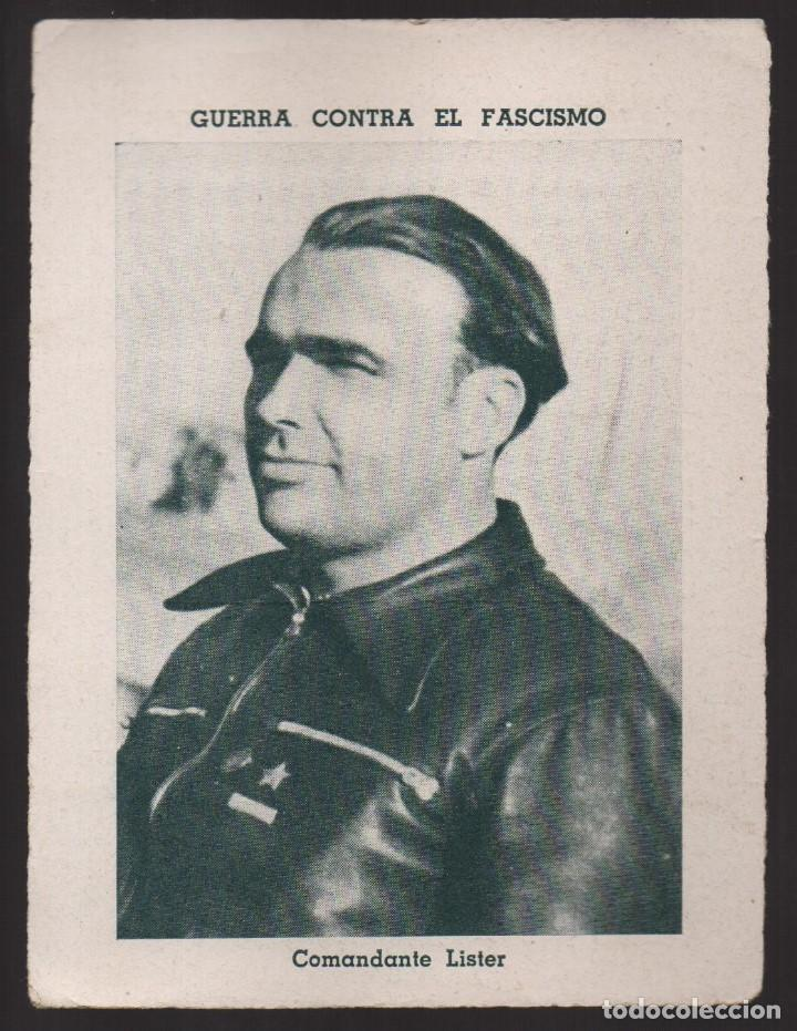 GUERRA CONTRA EL FASCISMO. -COMANDANTE LISTER- Nº 22, VER FOTO (Militar - Guerra Civil Española)
