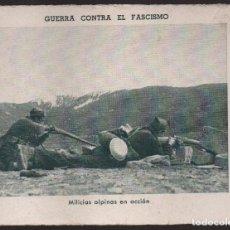 Militaria: GUERRA CONTRA EL FASCISMO. -MILICIAS ALPINAS EN ACCION- Nº 34, VER FOTO. Lote 167662556