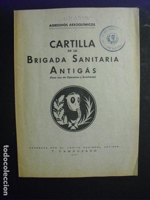 1937 CARTILLA DE LA BRIGADA SANITARIA ANTIGAS T. CAMPUZANO (Militar - Guerra Civil Española)