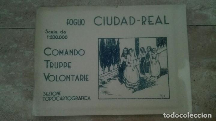 MAPA CIUDAD REAL. CTV ITALIANO GUERRA CIVIL. (Militar - Guerra Civil Española)