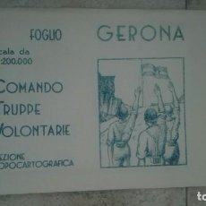 Militaria: MAPA GERONA. CTV ITALIANO GUERRA CIVIL.. Lote 170034884