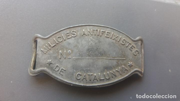 CHAPA DE IDENTIFICACIÓN MILICIAS ANTIFASCISTAS DE CATALUÑA (Militar - Guerra Civil Española)