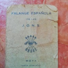 Militaria: ANTIGUO DOCUMENTO CARNET MILITAR FALANGE ESPAÑOLA JONS MOYA LAS PALMAS - GRAN CANARIA GUERRA CIVIL. Lote 171548594