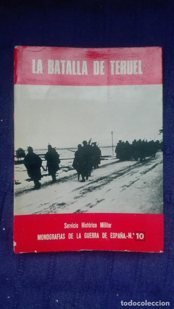 LA BATALLA DE TERUEL. EDITORIAL SAN MARTIN. (Militar - Guerra Civil Española)