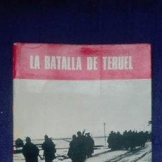 Militaria: LA BATALLA DE TERUEL. EDITORIAL SAN MARTIN.. Lote 171635374
