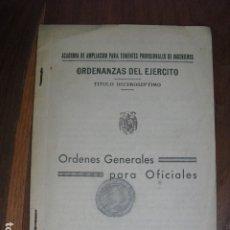 Militaria: 1938 ORDENANZAS DEL EJERCITO- ORDENES GENERALES PARA OFICIALES. Lote 172335393