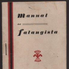 Militaria: MALAGA.- MANUAL DEL FALANGISTA, F.E.T. J.O.N.S. AÑO 1937,.- VER FOTOS. Lote 174102885