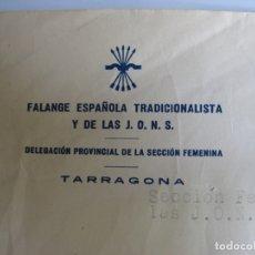 Militaria: FALANGE ESPAÑOLA TRADICIONALISTA Y DE LAS J.O.N.S. -SECCION FEMENINA - TARRAGONA. Lote 175318853