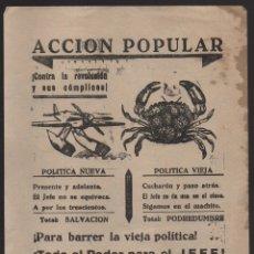Militaria: CARTEL- ACCION POPULAR-- CONTRA LA REVOLUCION Y SUS COMPLICES-- MIDE: 22 X 16 C.M. VER FOTO. Lote 176476314