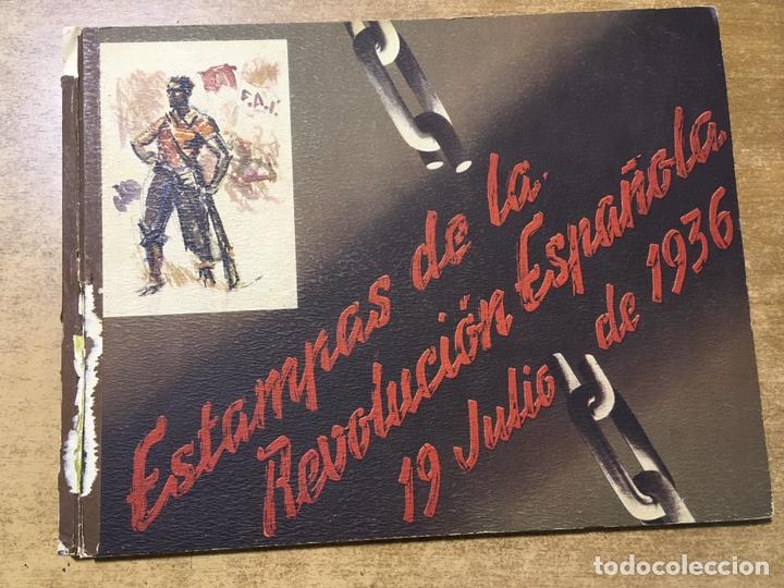 ESTAMPAS DE LA REVOLUCIÓN ESPAÑOLA . 19 DE JULIO DE 1936. C.N.T.- F.A.I. GUERRA CIVIL (Militar - Guerra Civil Española)