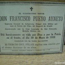 Militaria: GUERRA CIVIL - ESQUELA DEL TENIENTE CORONEL PUEYO 1º JEFE MILITAR DEL TERCIO DEL PILAR. Lote 179560720