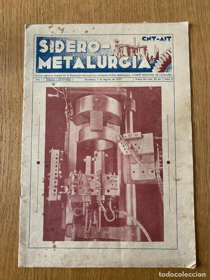 REVISTA GUERRA CIVIL. SIDEROMETALURGIA Nº2, BARCELONA 1938. CNT AIT (Militar - Guerra Civil Española)