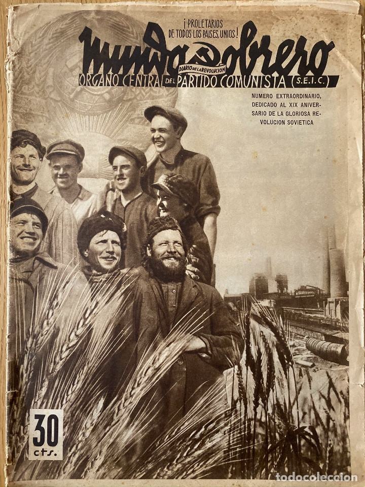 MUNDO OBRERO, NÚMERO EXTRAORDINARIO DE 1937 DEDICADO AL ANIVERSARIO DE LA URSS, GUERRA CIVIL (Militar - Guerra Civil Española)