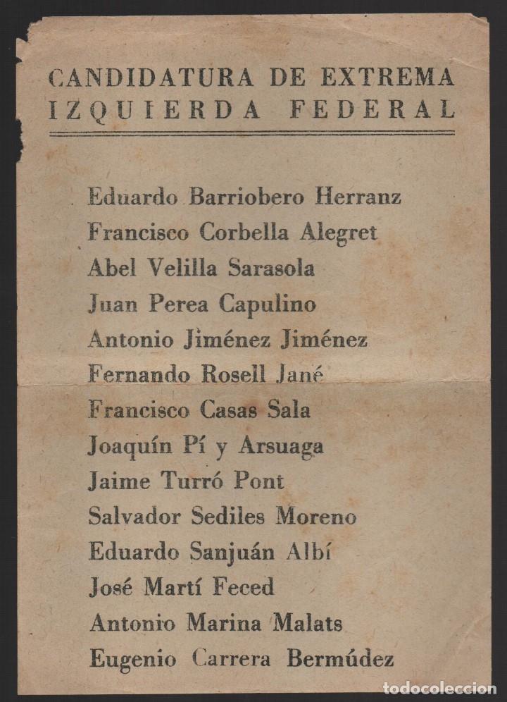 CANDIDATURA DE EXTREMA IZQUIERDA FEDERAL, MIDE: 16 X 11 C.M., VR FOTO (Militar - Guerra Civil Española)