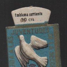 Militaria: EMBLEMA CORRIENTE , 30 CTS,. AYUDA JUVENTUDES SECCION FEMENINA, VER FOTOS. Lote 182074486
