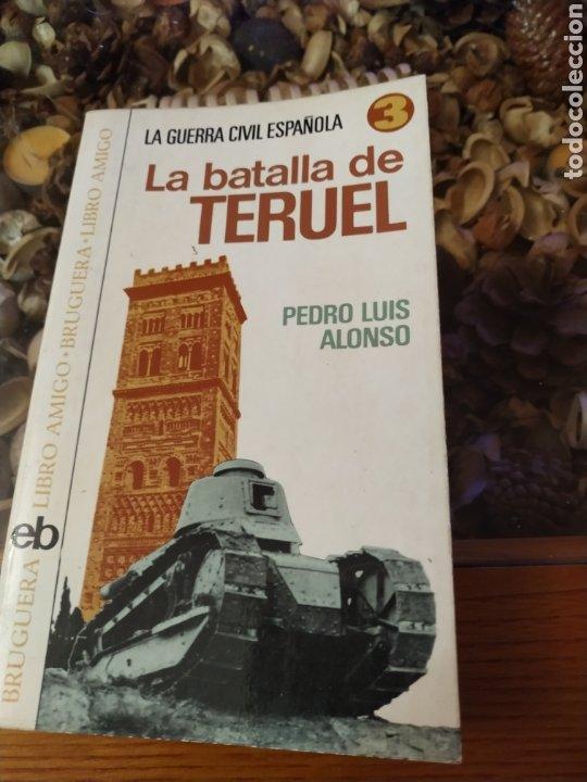 LA BATALLA DE TERUEL (Militar - Guerra Civil Española)