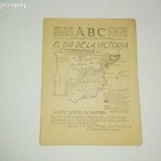 Militaria: ABC MADRID 2 DE ABRIL DE 1939 - DIA DE LA VICTORIA - PRIMER ABC EDITADO TRAS LA GUERRA CIVIL. Lote 183423826