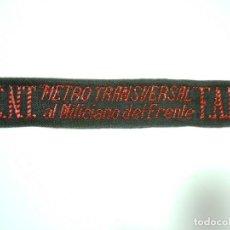 Militaria: C.N.T.- F.A.I. METRO TRANSVERSAL DE BARCELONA AL MILICIANO DEL FRENTE. Lote 183501665