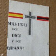 Militaria: FOLLETO DE SANTA CRUZ DE MUDELA EN MEMORIA DE SUS MARTIRES. 19-8-1939. 8 PP. Lote 184434438