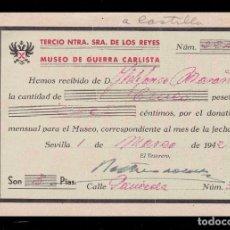 Militaria: *** DONATIVO PARA EL MUSEO DE GUERRA CARLISTA. TERCIO NTRA. SRA. DE LOS REYES. 1942 SEVILLA ***. Lote 192122201