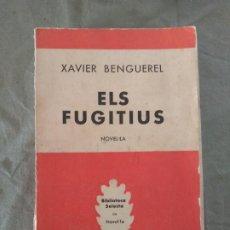 Militaria: ELS FUGITIUS XAVIER BENGUEREL. Lote 194283447