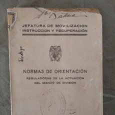 Militaria: NORMAS ORIENTACION ACTUACION DEL MANDO DE DIVISION 1938. Lote 194288172