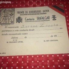 Militaria: FRENTE DE JUVENTUDES DE JATIVA - CENTURIA TRAFALGAR - FALANGE JUVENILES DE FRANCO - CARNET. Lote 194638471