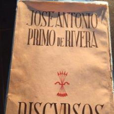 Militaria: LIBRO DISCURSOS JOSÉ ANTONIO PRIMO DE RIVERA,FALANGE,GUERRA CIVIL,FRANCO AÑOS 30 RARO. Lote 194724838