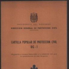 Militaria: CARTILLA POPULAR DE PROTECCION CIVIL, DG - 1, COMPLETO, EXCELENTE CONSERVACION, VER FOTOS. Lote 194922891