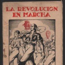 Militaria: LA REVOLUCION EN MARCHA,- UN AÑO DE FUERO DEL TRABAJO- 9-III-1938--- 9-III-1939, VER FOTOS. Lote 194923223