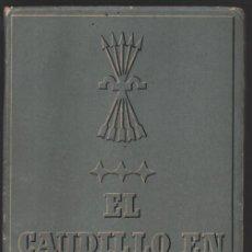 Militaria: EL CAUDILLO EN CATALUNÑA, MADRID, 1942, VER FOTOS. Lote 194923373