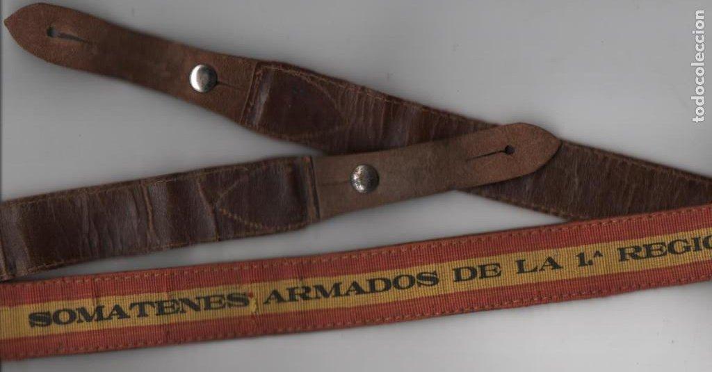 CORREAJE--SOMATENES ARMADOS DE LA 1ª REGION--- MIDE: 1 METRO DE LARGO Y 3 CM. DE ANCHO, VER FOTOS (Militar - Guerra Civil Española)