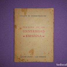Militaria: UNIVERSIDAD ESPAÑOLA JOAQUIN DE ENTRAMBASAGUAS EDICIONES LIBERTAD FALANGE JULIO MCMXXXVIII. Lote 195344966