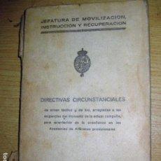 Militaria: LIBRO DIRECTIVAS CIRCUNSTANCIALES JEFATURA DE MOVILIZACION INSTRUCCION BURGOS 1937 GUERRA CIVIL. Lote 195457826