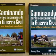 Militaria: 2 TOMOS,CAMINANDO POR LOS ESCENARIOS DE LA GUERRA CIVIL. Lote 195477278