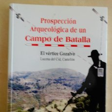 Militaria: LIBRO: PROSPECCIÓN ARQUEOLÓGICA DE UN CAMPO DE BATALLA. Lote 195477465