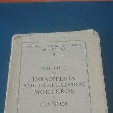 Militaria: ESCUELA POPULAR DE GUERRA DE CATALUÑA. EJÉRCITO REPUBLICANO. TÁCTICA. Lote 197087570