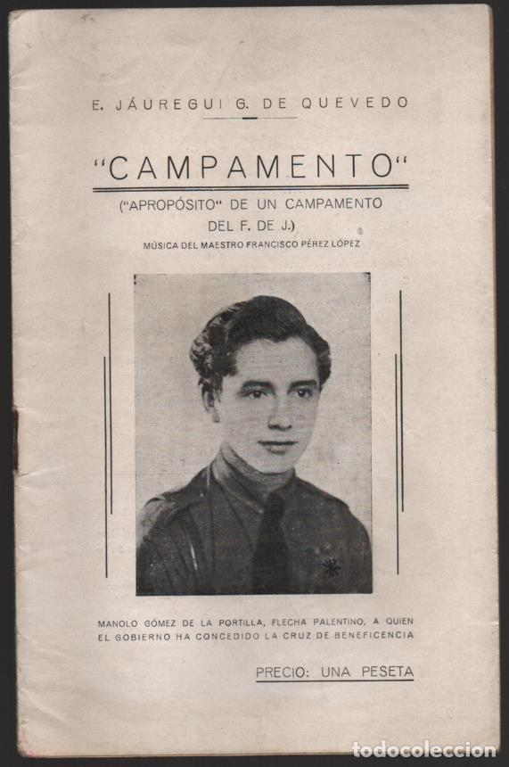 CAMPAMENTO.- FRENTE DE JUVENTUDES, 16 PAG, VER FOTOS (Militar - Guerra Civil Española)