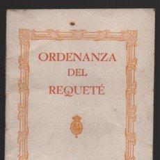 Militaria: COMUNION TRADICIONALISTA-ORDENANZA REQUETE- PAG. 8 + CIBIERTA, VER FOTOS. Lote 198751193