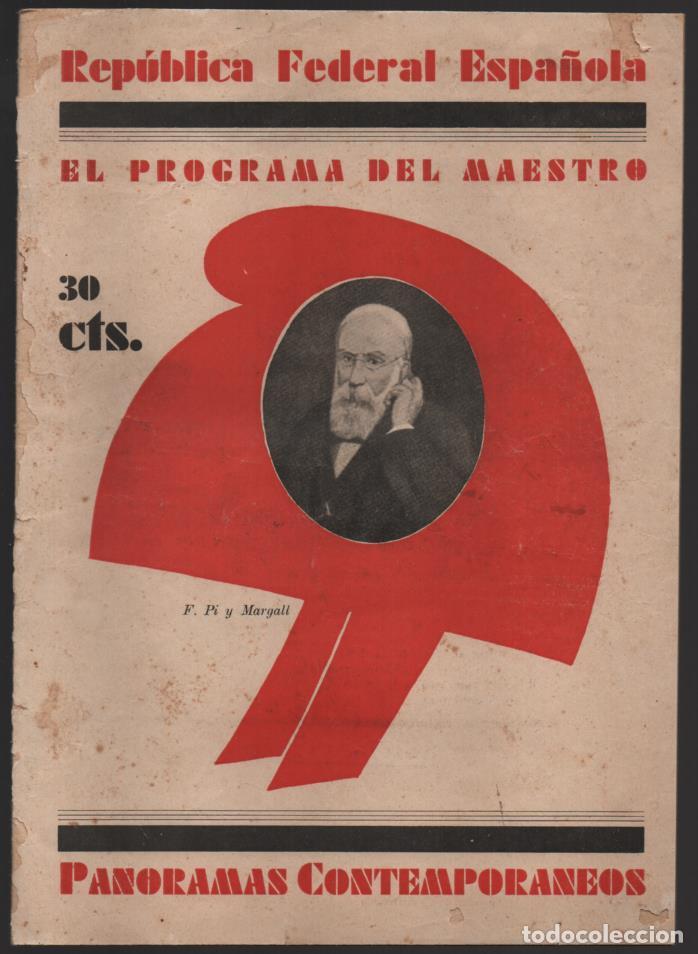 BARCELONA,- EL PROGRAMA DEL MAESTRO- POR F. PI Y MARGALL, AÑO 1931, 16 PAGINAS, VER FOTOS (Militar - Guerra Civil Española)