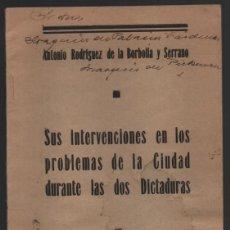 Militaria: SEVILLA, D. ANTONIO RODRIGUEZ DE LA BORBOLLA Y SERRANO, INTERVENCIONES DURANTE LAS 2 DICTAD, 51 PAG,. Lote 198894983