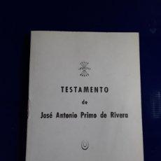 Militaria: TESTAMENTO DE JOSÉ ANTONIO PRIMO DE RIVERA. Lote 199581140